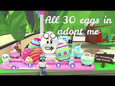 Roblox Adopt Me Bathroom Ideas by All 30 Eggs In Roblox Adopt Me Adopt Me Egg Hunt Its