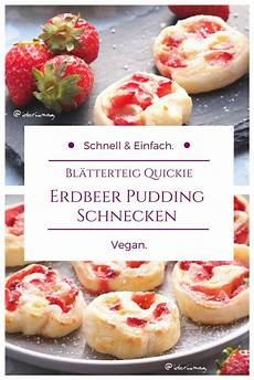 Veganes Rezept F 252 R Erdbeer Pudding Schnecken In
