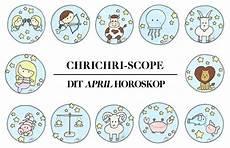 Dit Horoskop April Chrichri