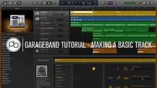 Garage Ban by Garageband Tutorial How To Make A Basic Track