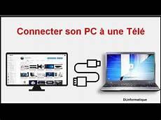 Comment Connecter Pc Portable 224 Une T 233 L 233 Vision