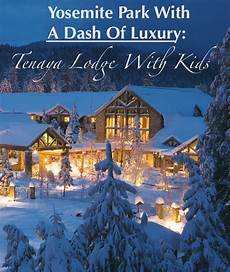 tenaya lodge we review this luxury resort outside of yosemite park travel places to go