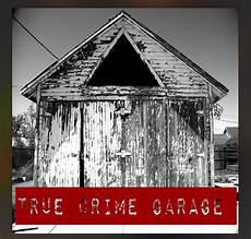 hbo garage 15 best true crime podcasts stay at home