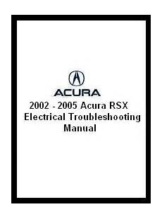hayes car manuals 2005 acura rsx free book repair manuals 2002 2005 acura rsx electrical troubleshooting manual