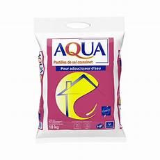 sel pour adoucisseur aqua 10 kg leroy merlin