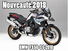 La Bmw F 850 Gs 2018 Diminue L 233 Cart Avec La R 1200 Gs