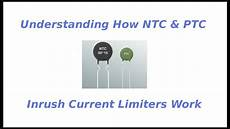 understanding how ntc ptc inrush current limiters work youtube