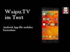 Waipu Tv Test Abo S Und Verwendung Android App F 252 R