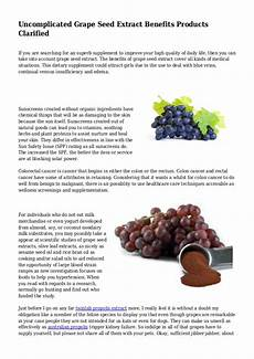 Extract Benefits by Uncomplicated Grape Seed Extract Benefits Products Clarified