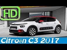 nouvelle c3 2017 nouvelle citro 235 n c3 2017 tous les d 201 tails autoreduc tv