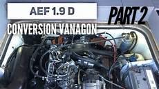 Vw T3 Motorumbau - vw t3 aef engine conversion pt2