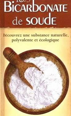 usage du bicarbonate de soude les usages et vertus du bicarbonate de soude