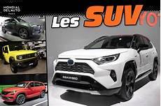 Nouveaux Suv 2018 Les Nouveaux Suv Du Mondial De L Auto 2018 Photo 1 L