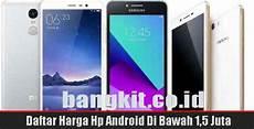 Info Harga Hp Merk Vivo info harga hp android di bawah 1 5 juta agustus 2018