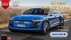 audi news 2020 the new 2020 audi q7 s line suv luxury all new design