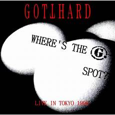 where s the g spot bootleg tokyo gotthard mp3 buy