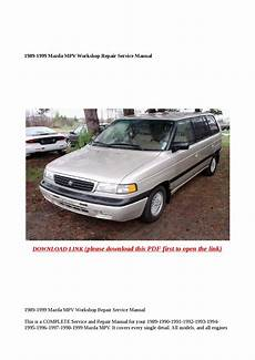 service repair manual free download 1991 mazda mpv instrument cluster 1989 1999 mazda mpv workshop repair service manual by xiumin issuu