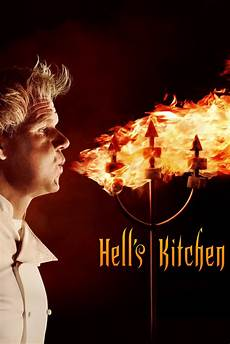 Hell Kitchen by Hell S Kitchen Ss 17 2017 Yesmovies To