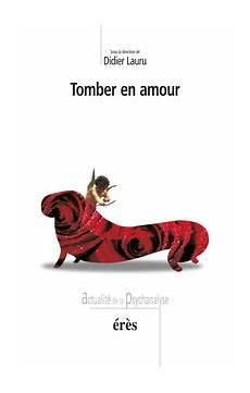 Tomber En Amour Didier Lauru Babelio