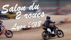 Salon Du 2 Roues De Lyon 2018 Les Sales Gosses Y 233 Taient