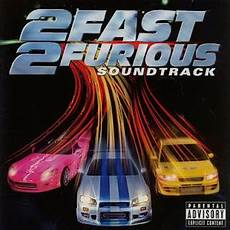 2 fast 2 furious 2 fast 2 furious soundtrack