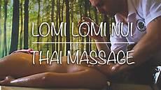 Lomi Lomi Nui - lomi lomi nui thai home organic