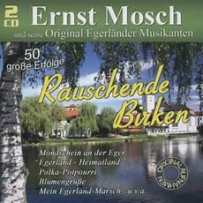 ernst mosch rauschende birken 1956 61 2 cd deutsche