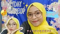 Makeup Simpel Sehari Hari Makeup Untuk Remaja
