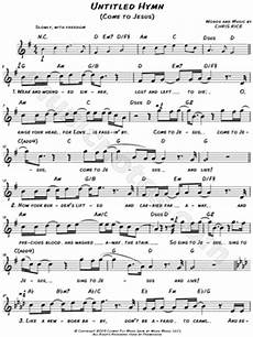 chris rice quot untitled hymn come to jesus quot sheet music
