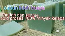 Tutorial Membuat Sabun Yang Simple 100 Minyak Kelapa