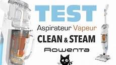 Test Avis Aspirateur Nettoyeur Vapeur Clean And Steam
