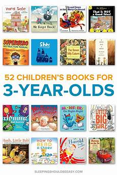 children s book list 52 children s books perfect for three year olds one for every week of the year 3 year olds