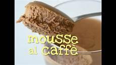 mousse al mascarpone fatto in casa da benedetta mousse al caffe fatta in casa da benedetta youtube