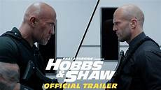 Fast Furious Presents Hobbs Shaw Official Trailer