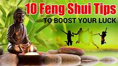 व स त स झ व 10 Feng Shui Tips To Boost Your Luck
