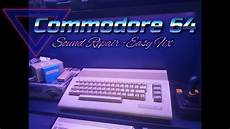 how to fix a sound problem on commodore 64 easy fix