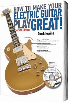 how to play electric guitar songs book preview how to make your electric guitar play great connection magazine
