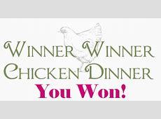 Winner Winner, Chicken Dinner   Then Comes the Baby in the