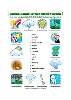 weather worksheets esl 14471 weather conditions esl printable worksheets and exercises eğitim ingilizce