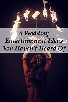 entertainment ideas for a unique wedding reception 5 memorable wedding entertainment ideas weddingmix