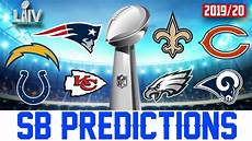 super bowl 54 predictions nfl 2019 2020 season predictions youtube