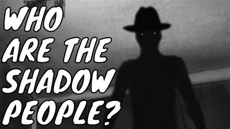 Shadow People, the Terrifying Mystery - EXPLAINED