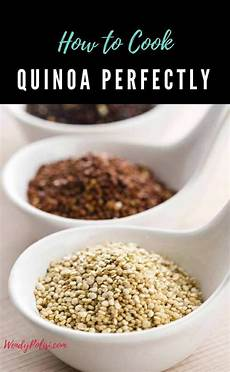 how to cook quinoa perfectly wendy polisi