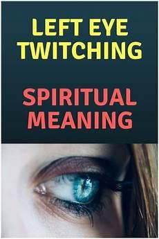 spiritual meaning of black eyes eye twitching spiritual meaning and causes insight state eye twitching left eye twitching
