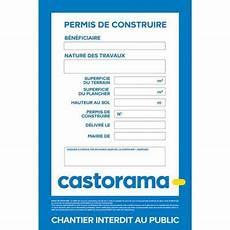 panneau affichage permis de construire panneau chantier permis de construire 120 x 80 cm castorama