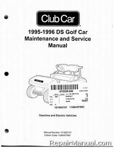 what is the best auto repair manual 1995 1995 1996 club car ds golf car gas electric service manual
