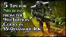 necron codex 9th edition 5 awesome updates to the 9th edition necron codex in warhammer 40k nights at the game table