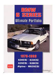 books about how cars work 1989 bmw 6 series user handbook bmw bmw ultimate portfolio 6 series 1976 1989 bentley publishers repair manuals and