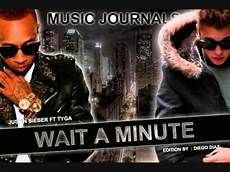 Wait A Minute - wait a minute justin bieber ft tyga preview
