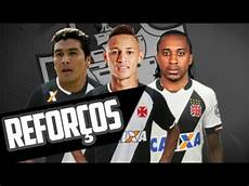 vasco playlist pacot 195 o de refor 199 os do vasco 2017 cabanas arouca e